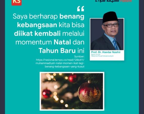 Muhammadiyah Natal Momen Ikat Lagi Benang Kebangsaan yang Kusut