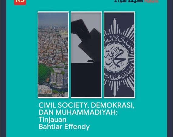 CIVIL SOCIETY, DEMOKRASI, DAN MUHAMMADIYAH: TINJAUAN BAHTIAR EFFENDY