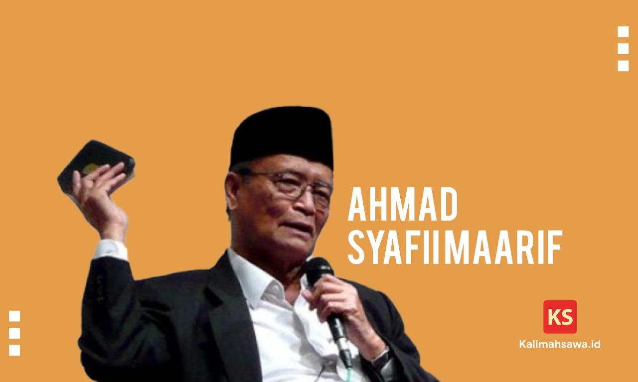 Ahmad Syafii Maarif, dikenal dengan Buya Syafii, menyampaikan pesan dalam menghadapi covid-19